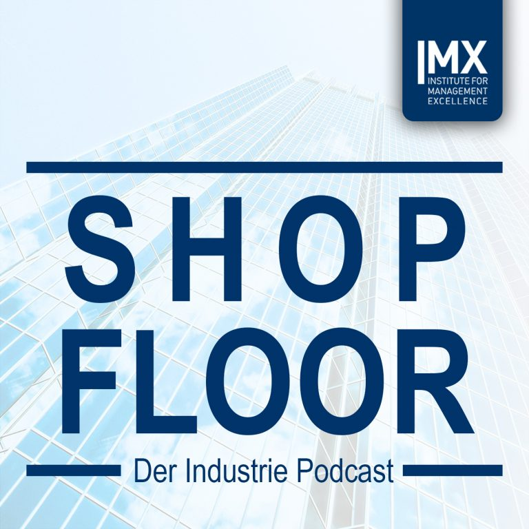 Shopfloor - Der Industrie Podcast